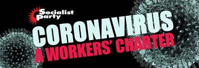 Coronavirus: A Workers' charter 2020