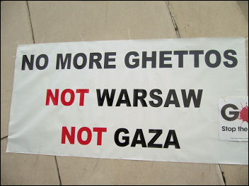 No more ghettos: not Warsaw, not Gaza, photo by Coventry Socialist Party