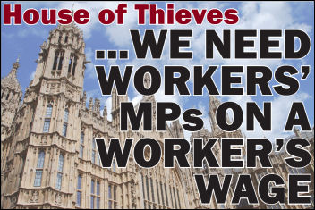 We need workers' MPs on a worker's wage