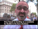 Video: Onay Kasab explains why he is standing for No2EU