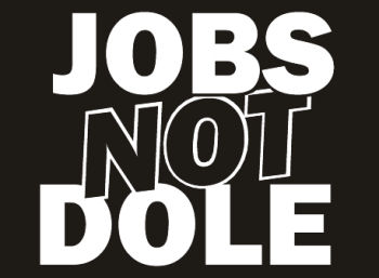 Jobs Not Dole