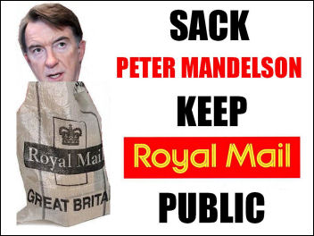 Sack Peter Mandelson: Keep Royal Mail Public - Post Office privatisation cartoon, photo Geoff Jones