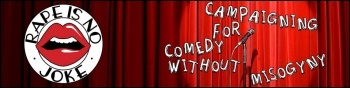 Rape is no joke - campaigning for comedy without misogyny, photo Socialist Party