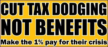 Cut tax dodging not benefits