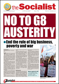 No to G8 Austerity - The Socialist issue 769