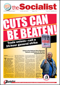 The Socialist issue 770: cuts can be beaten