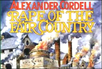 Rape of the Fair Country by Alexander Cordell