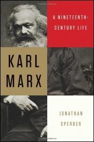 Karl Marx: A Nineteenth Century Life by Jonathan Sperber