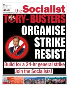 Issue 860 front page - Tory-busters: strike, organise, resist