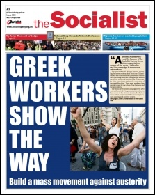The Socialist issue 863 front page - Greek workers show the way: build a mass movement against austerity