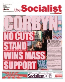 The Socialist issue 867 front page - Corbyn: no cuts stand wins mass support