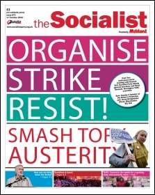 The Socialist issue 872 front page - Organise, strike, resist! Smash Tory austerity