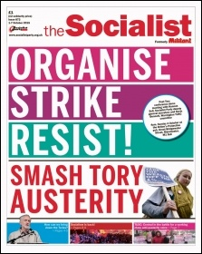 The Socialist issue 872 front page (corrected) - Organise, strike, resist! Smash Tory austerity