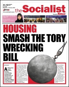 The Socialist issue 886 front page - Housing: smash the Tory wrecking bill, photo Socialist Party