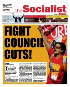 The Socialist issue 888: Fight council cuts!