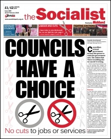 The Socialist issue 889 front page: Councils have a choice