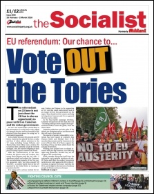 The Socialist issue 890 front page - Vote 'Out' the Tories