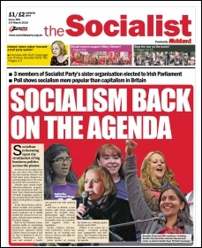 The Socialist issue 891: Socialism back on the agenda