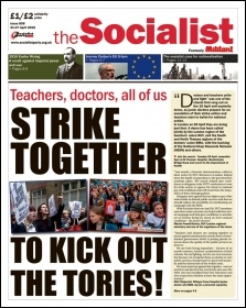 The Socialist issue 898 front page - Strike together to kick out the Tories!