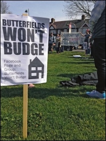 The Socialist Party has been to the fore in assisting Butterfields tenants in organising the 'Butterfields Won't Budge' campaign