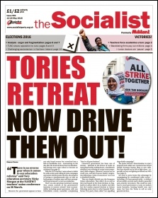 The Socialist issue 901 front page - Tories retreat: now drive them out!