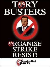 Tory-busters: organise, strike, resist