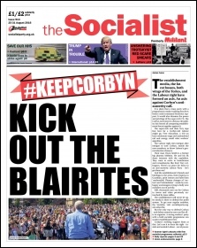 The Socialist issue 913 front page: Kick out the Blairites