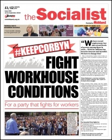 The Socialist issue 916 front page: Fight workhouse conditions