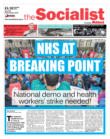 The Socialist issue 921 front page - NHS at breaking point, photo Ian Pattison