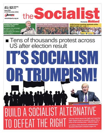 The Socialist issue 925 front page - It's socialism or Trumpism