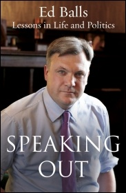 Ed Balls - Speaking Out