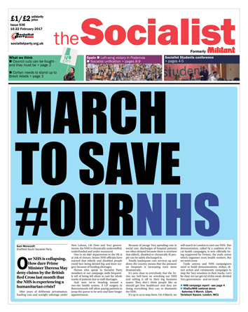 The Socialist issue 936 front page: March to save #OurNHS