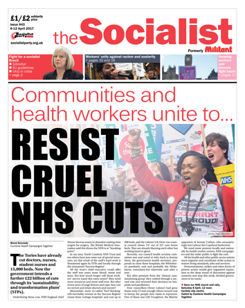 The Socialist issue 943 front page - Resist cruel NHS cuts