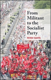 'From Militant to the Socialist Party' by Peter Taaffe