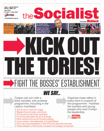 The Socialist issue 946 front page - Kick out the Tories!