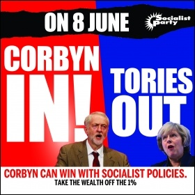 Corbyn in! Tories out!