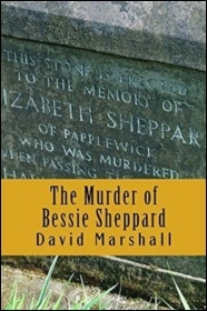 The Murder of Bessie Shepherd by David Marshall