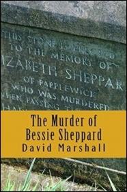 The Murder of Bessie Shepherd by David Marshall