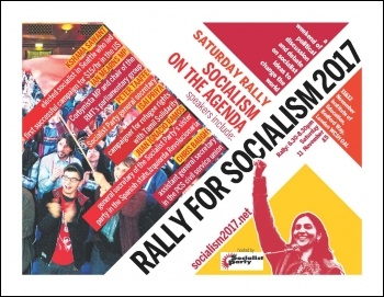 Socialism 2017 Saturday rally: Socialism back on the agenda