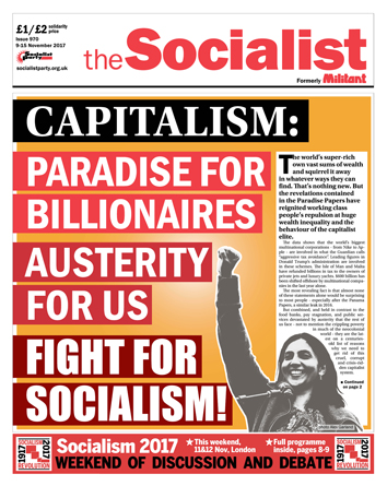 The Socialist issue 970 front page - 'Paradise' for billionaires, austerity for us