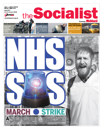 The Socialist issue 977 front page: NHS SOS