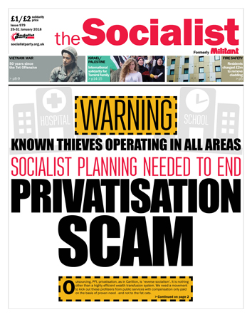 The Socialist issue 979 front page: Privatisation scam