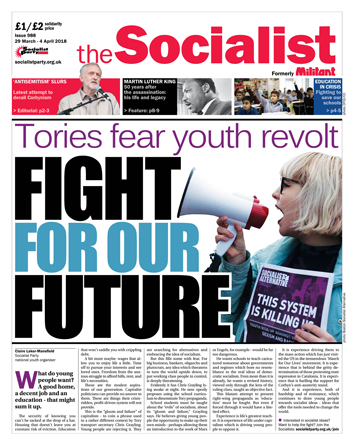 The Socialist issue 988 front page: Fight for our future