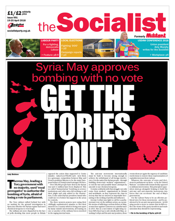 The Socialist issue 991 front page: Get the Tories out