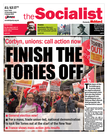 The Socialist issue 1023: Finish the Tories off