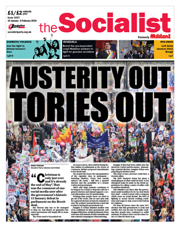 The Socialist issue 1027: Austerity out, Tories out