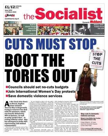 The Socialist issue 1032: Cuts must stop - boot the Tories out