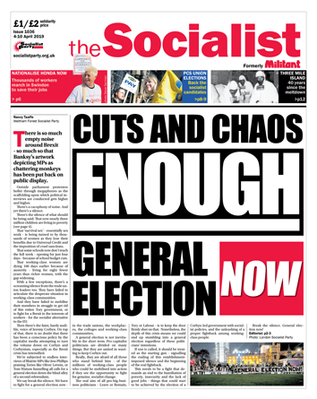 The Socialist issue 1036: Cuts and chaos - enough - general election now