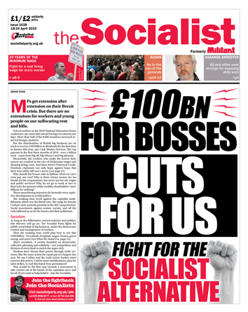 The Socialist issue 1038: £100bn for bosses, cuts for us