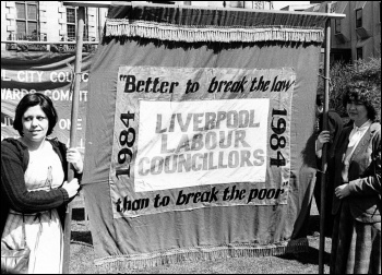 A banner of the 1980s Liverpool 47 councillors, photo Militant